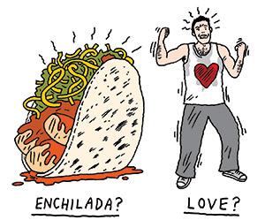 Love and Enchiladas