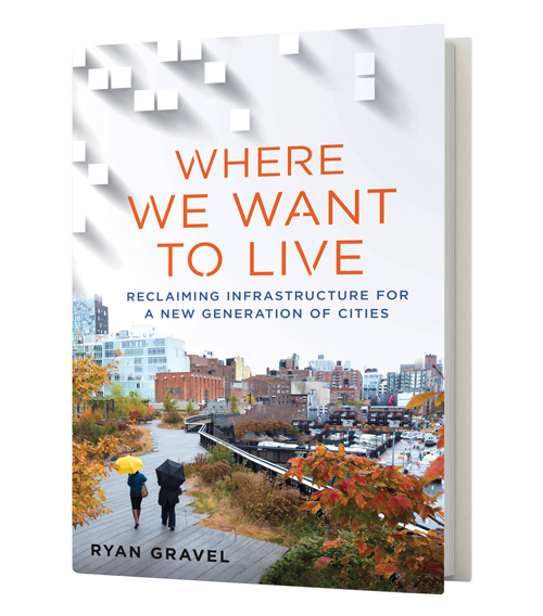 An excerpt from Ryan Gravel's Where We Want to Live