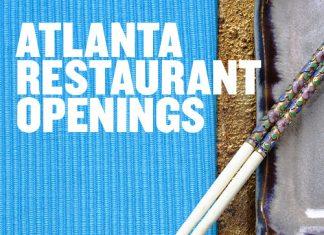 Atlanta Restaurant Openings