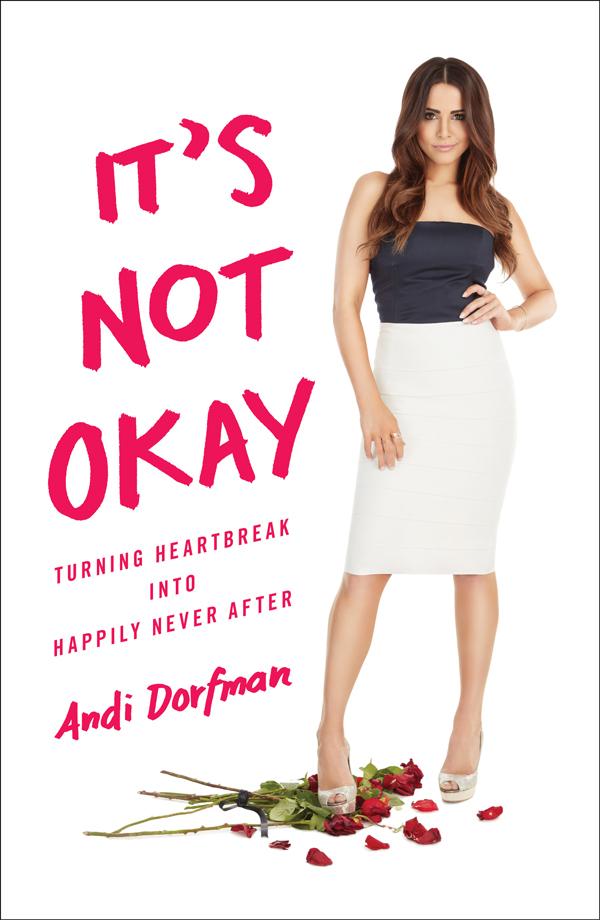 Andi Dorfman new book It's Not Okay