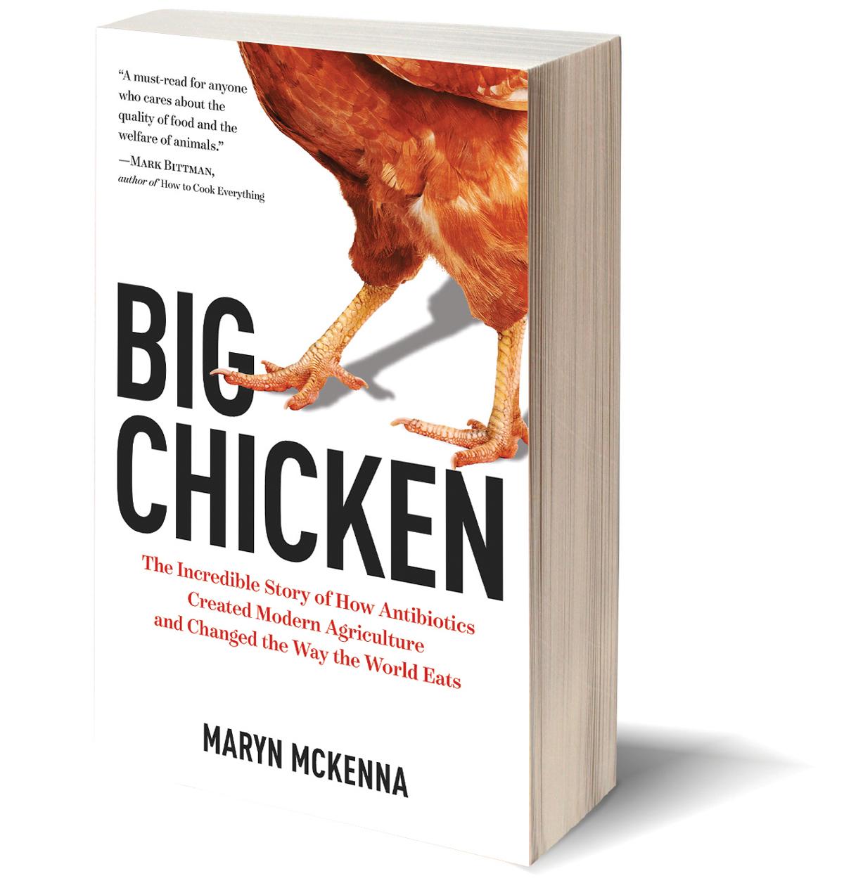 Big Chicken by Maryn McKenna