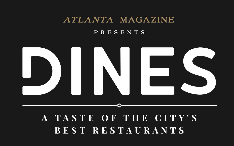 Dines A Taste Of The City S Best Restaurants Atlanta Magazine